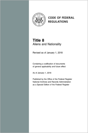 Title 8 of the Code of Federal Regulations