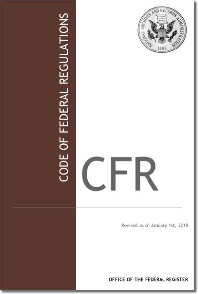 2019 Code of Federal Regulations